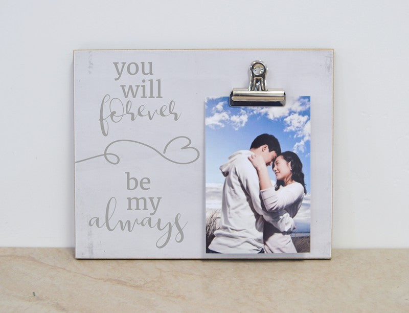 couples gift you will forever be by always, custom photo frame gift for couples
