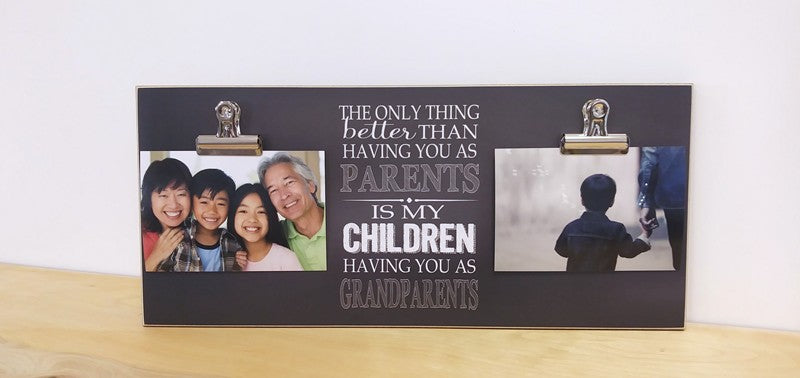 new grandparent photo frame, only thing better having you as parents, grandchildren photo frame, gift for grandparents, chalkboard frame