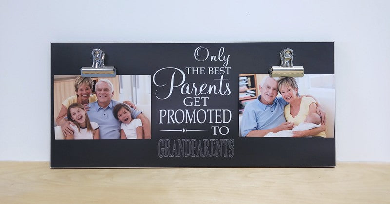 only the best parents get promoted to grandparents custom photo frame with 2 clips