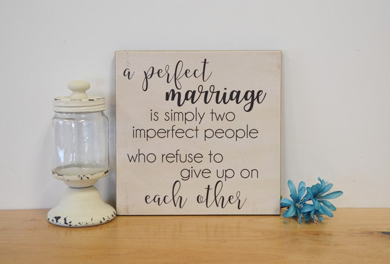 perfect marriage sign, wedding gift anniversary gift