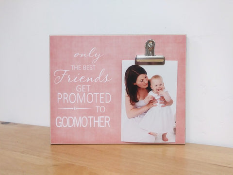 best aunts promoted to godmother, godmother gift, godmother photo frame, godmother picture frame