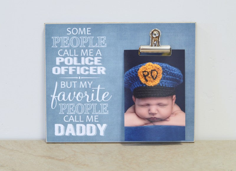 my favorite people call me daddy police officer picture frame, personalized gift for daddy