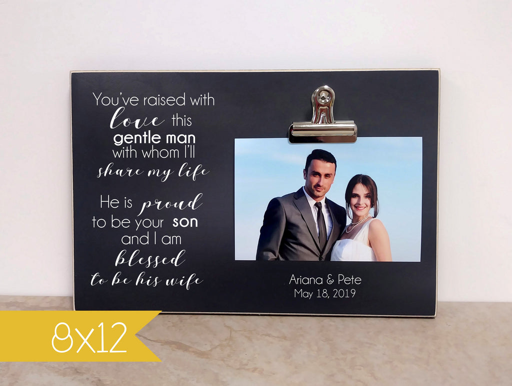 custom chalkboard frame is a great mother of the groom thank you gift for wedding day, you've raised with love this gentle man
