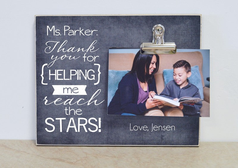 personalized teacher gift, thank you gift for teacher, thank you for helping me reach the stars photo frame
