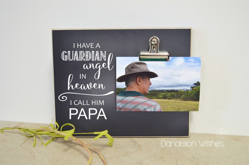 i have a guardian angel in heaven personalized photo clip frame  memorial gift