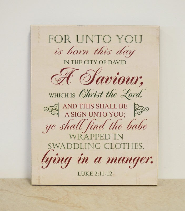 Luke 2 christmas scripture sign, wooden sign, christmas decor, for unto you is born this day... a savior, laying in a manger
