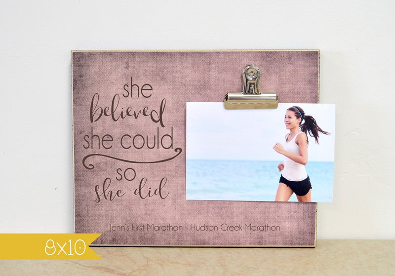 she believed she could, so she did, gift for girls personalized photo frame to celebrate an accomplishement