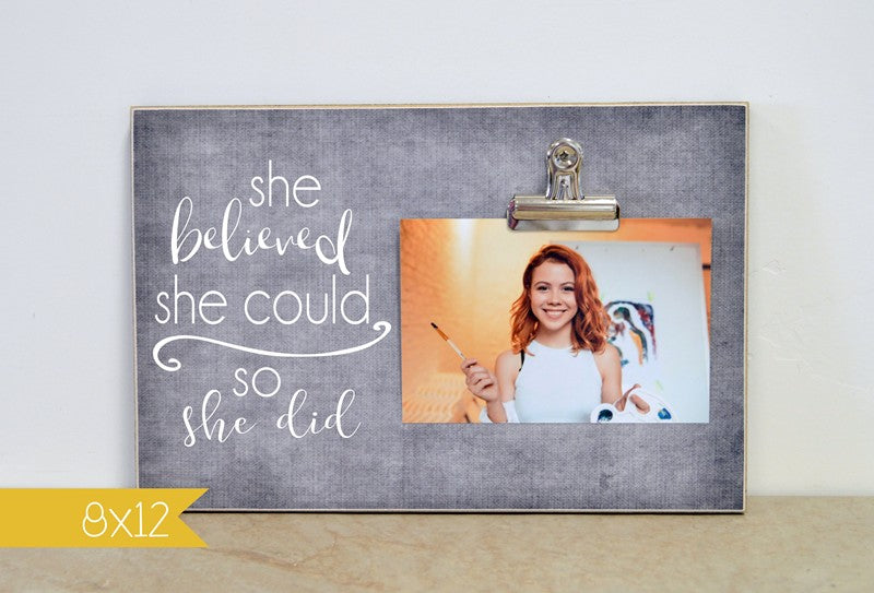 custom photo frame, personalized gift for her - she believed she could so she did, job promotion, advancement gift