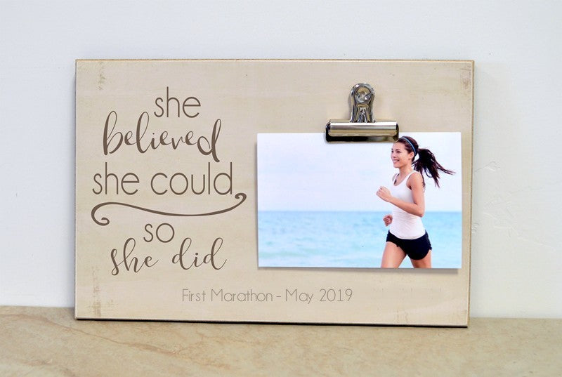 marathon memories, race day photo frame, she believed she could so she did