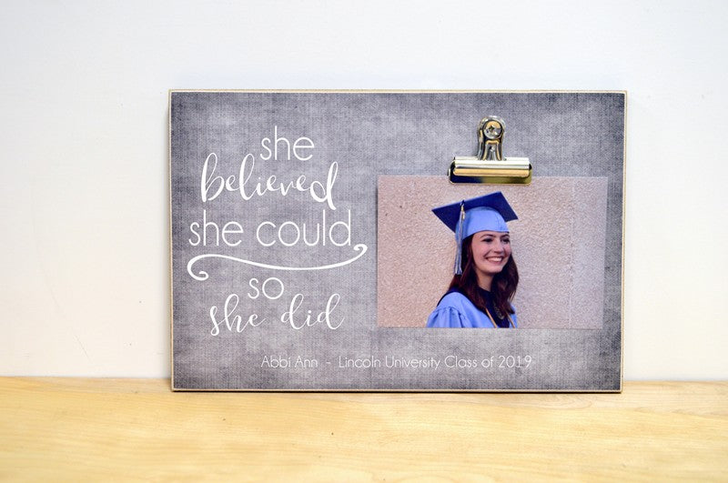 she believed she could, so she did custom photo frame for graduate