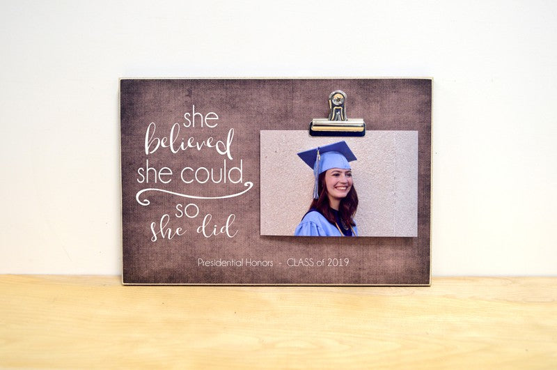 graduation gift for her, class of 2019 graduation photo frame, she believed she could so she did
