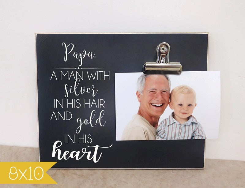 grandpa a man with silver in his hair and gold in his heart photo frame gift for grandpa