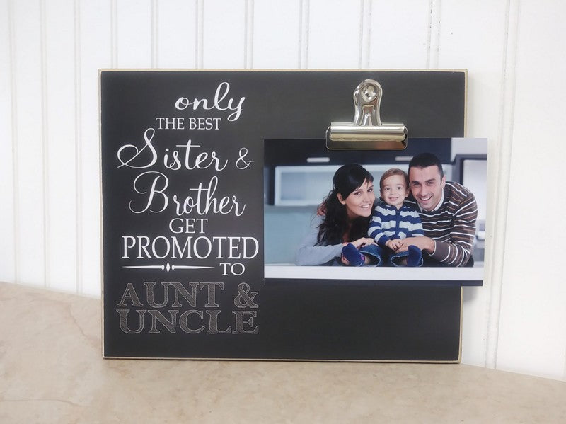 Sister and Brother promoted to aunt and uncle photo frame, pregnancy reveal