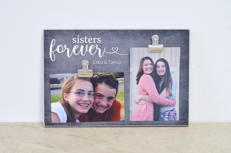 sisters forever photo clip frame for sisters