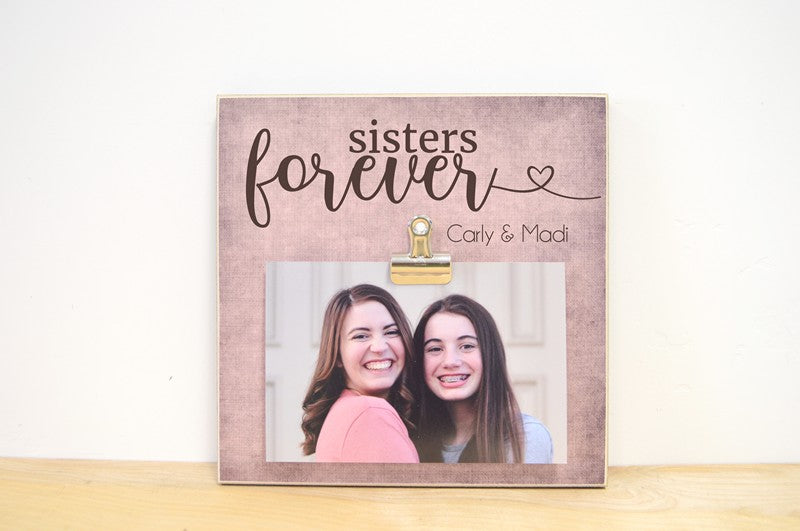 sisters forever photo frame for sisters, personalized picture frame, gift for sister, sisters gift, farewell gift, birthday gift