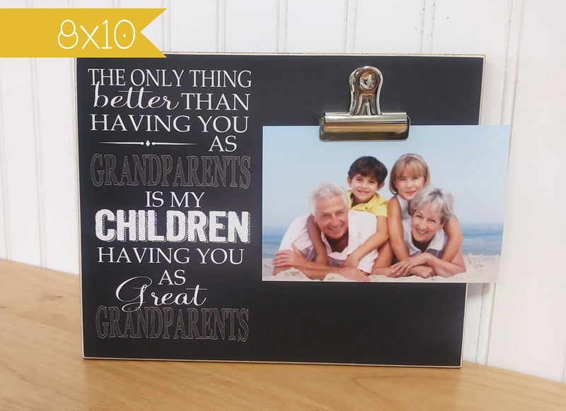 photo frame for great grandparents - the only thing better than having you as grandparents is my children having you as great grandparents