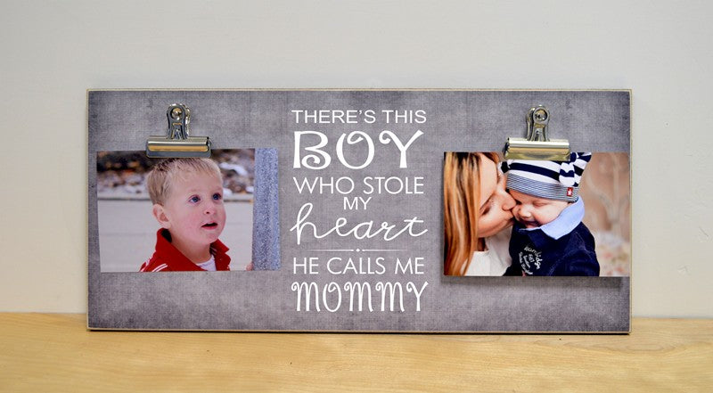 mothers day gift for mom, boy stole my heart, calls me mommy photo frame