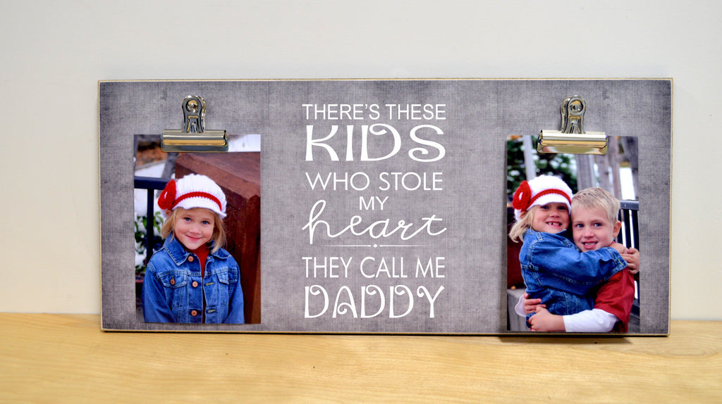 there's these kids who stole my heart they call me daddy, photo frame fathers day gift for dad