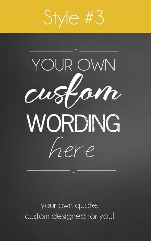 Create Your Own Frame - Custom Designed With Your Own Wording