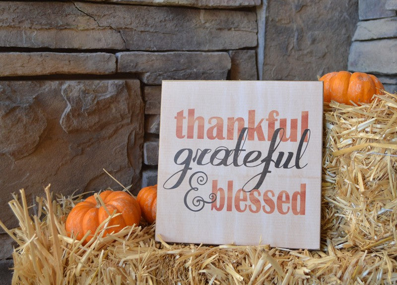 Thankful Grateful Blessed Wooden Sign, Thanksgiving Decor