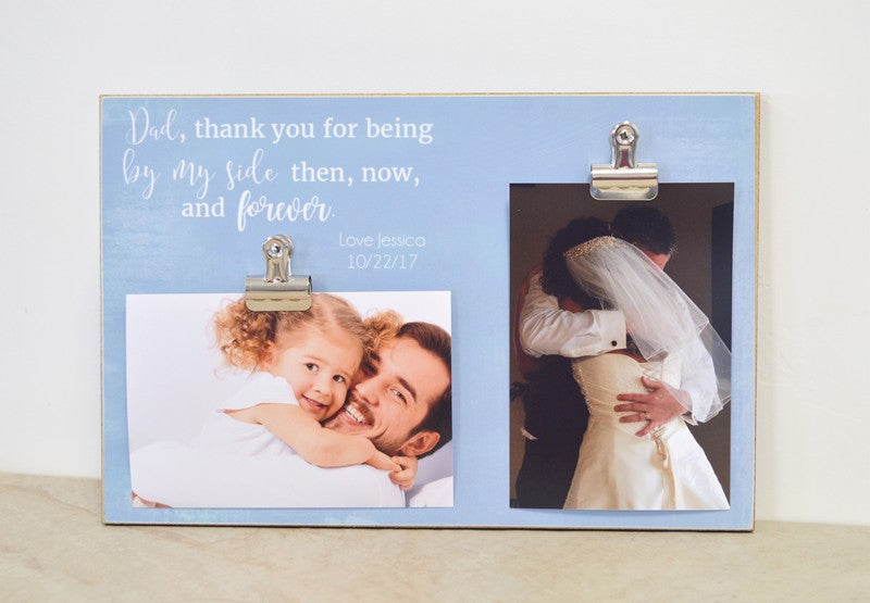 thank you gift for father of the bride photo frame , thank you for being by  my side