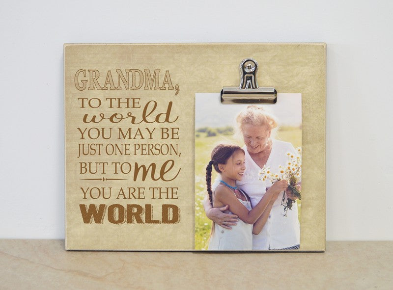 personalized photo frame for grandma, mothers day gift for grandma, grandma to the world you may be just one person but to me you are the world.