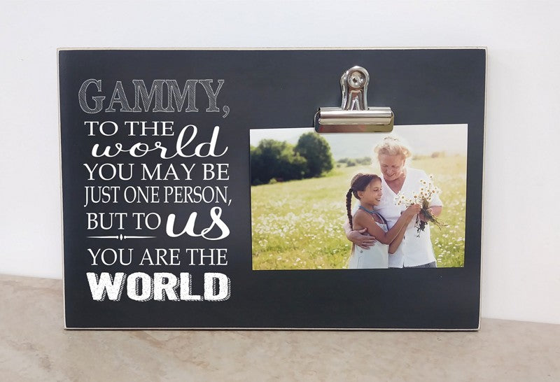 chalkboard picture frame, gammy, to the world you may be just one person but to me you are the world. personalized gift for grandma, custom photo frame gift