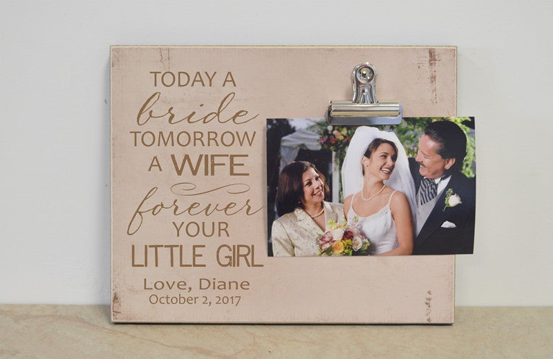 wedding gift for parents, today a bride picture frame