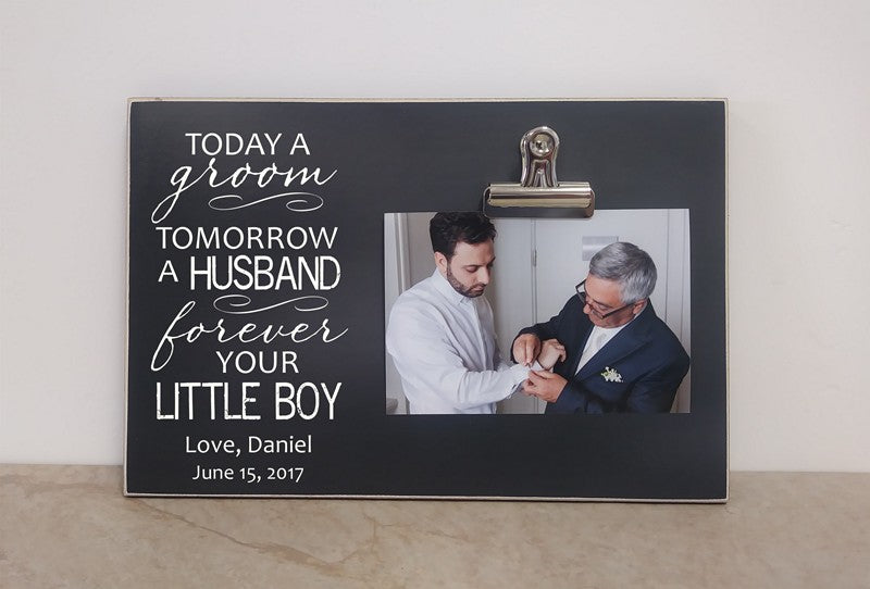 today a groom tomorrow a husband forever your little boy picture frame