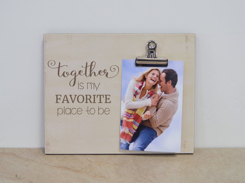 together is my favorite place to be photo frame gift for couples, anniversary gift, personalized gift