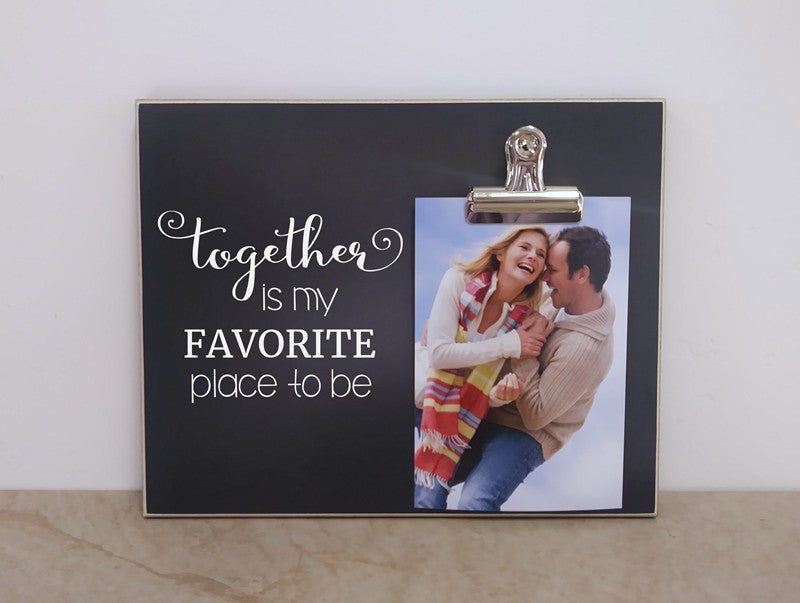 chalkboard frame, together is my favorite place to be, family gift, couples gift, wedding gift, bridal shower gift