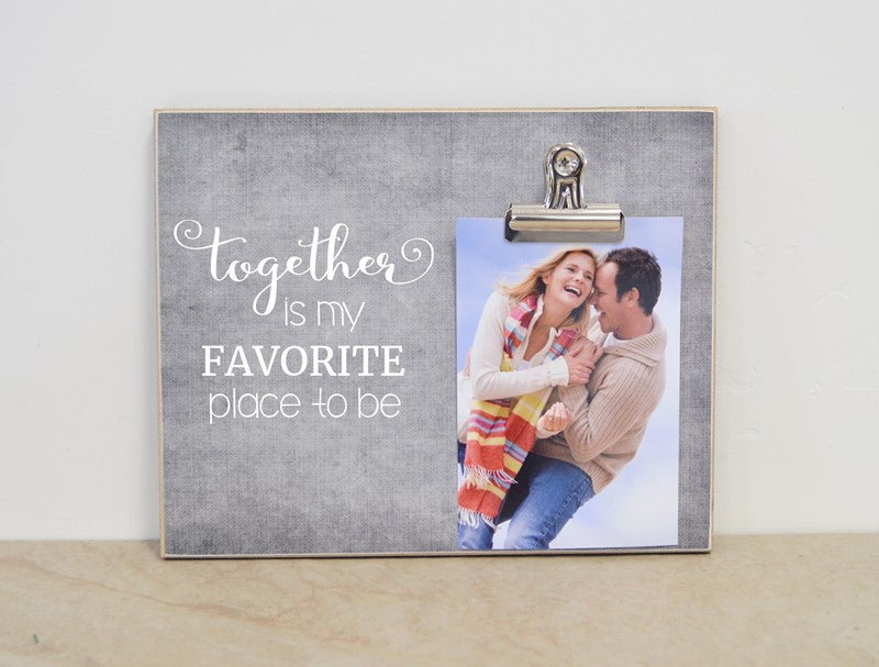 valentines day gift for her, photo frame for couples - together is my favorite place to be