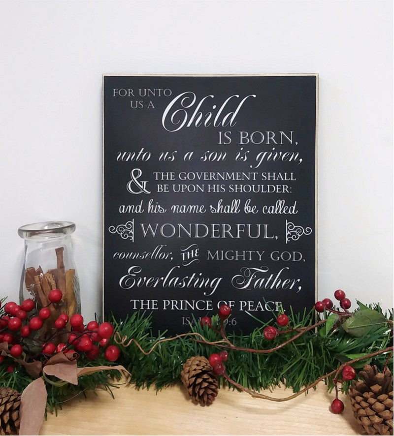 chalkboard christmas sign, for unto us a child is born, Isaiah 9:6 wooden sign