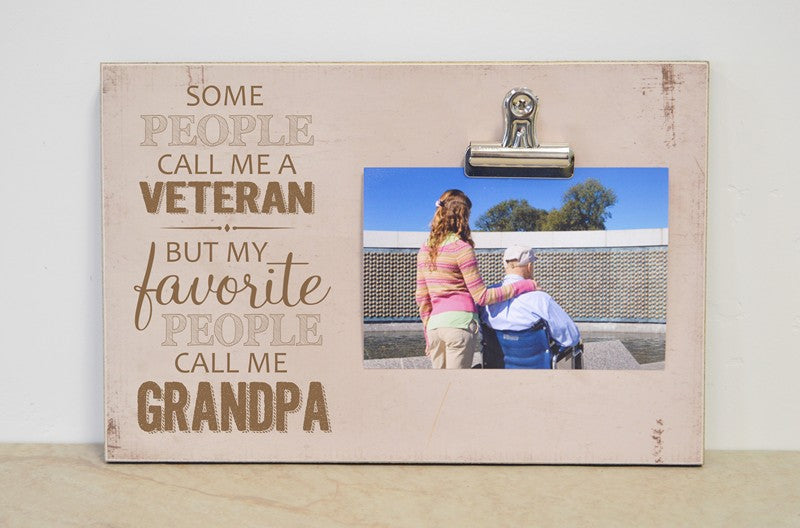 some people call me a veteran but my favorite people call me grandpa, personalized picture frame for veterans, veterans day gift, memorial day picture frame