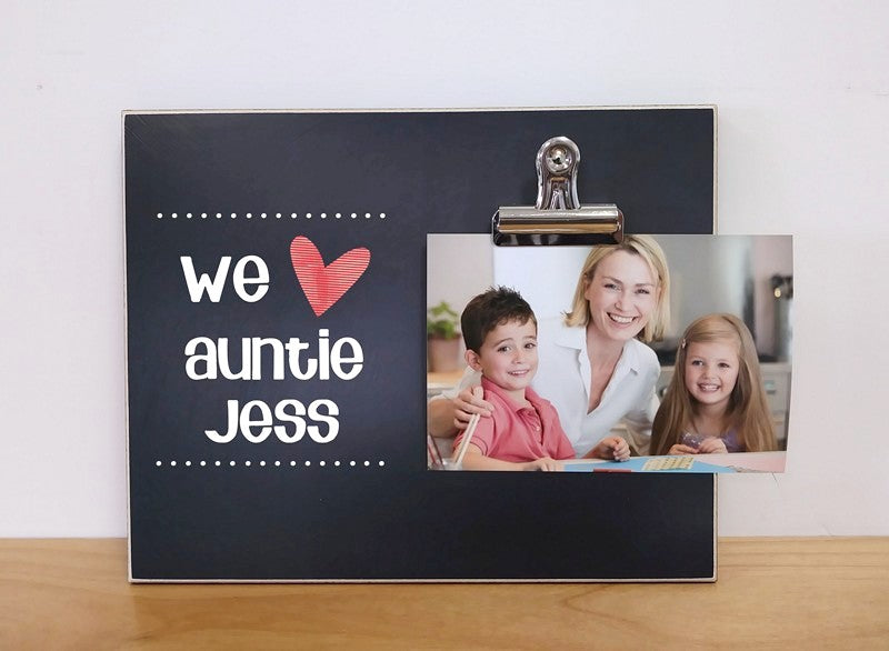 we love our auntie, personalized photo clip frame, aunt gift birthday gift for auntie