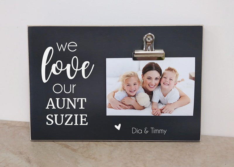 We Love Our Aunt - Custom Photo Frame For Aunt