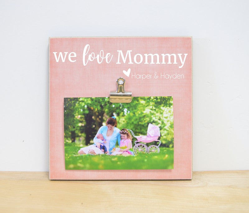 we love mommy personalized photo frame gift for mom mothers day gift
