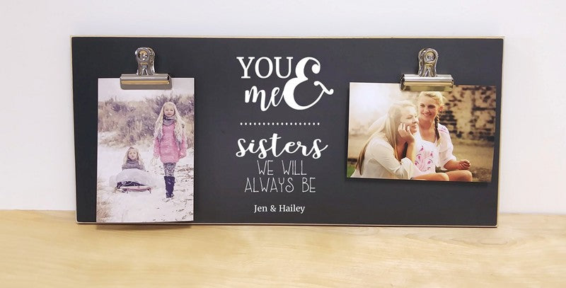 chalkboard photo frame gift for sister, sister gift, you and me best friends we will always be, moving away gift for sister