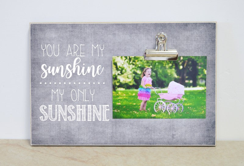 gray photo frame - you are my sunshine my only sunshine, nursery decor baby shower gift
