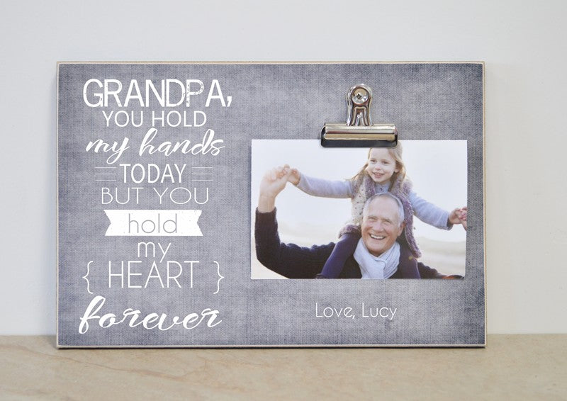 grandpa you hold my hand today but you hold my heart forever photo frame, father's day gift