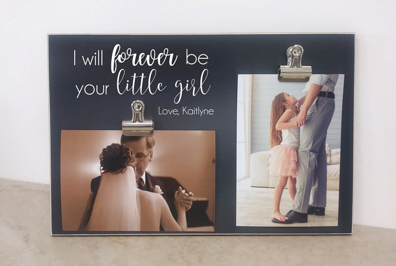 chalkboard picture frame, i will forever be your little girl father of the bride gift father of the bride photo frame
