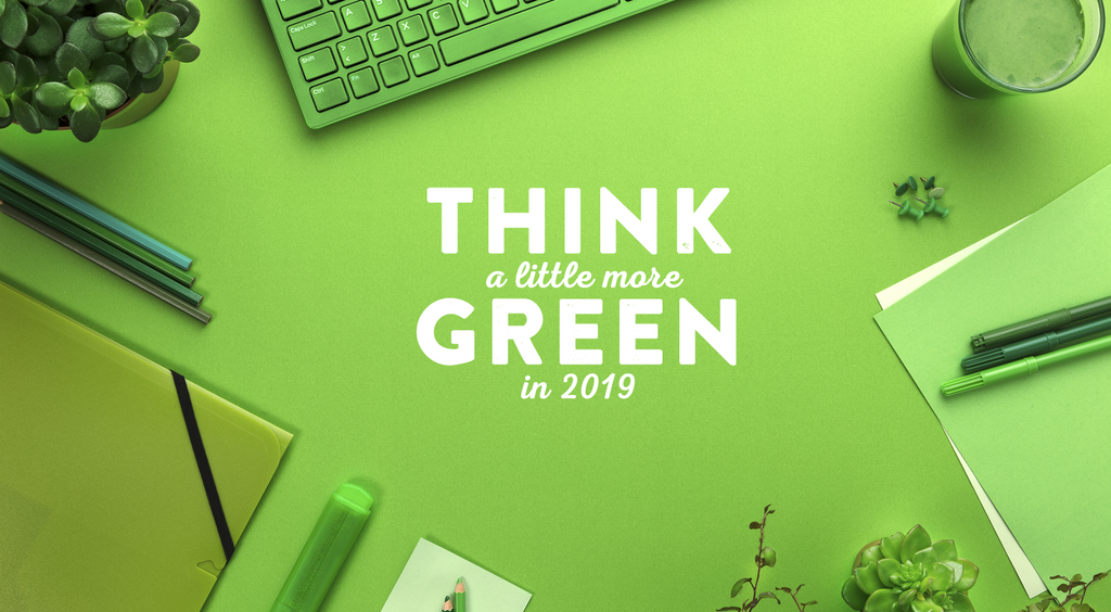 Steps to Green Your Office in 2019!