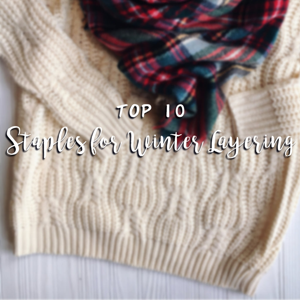 Top 10 | Winter Layering