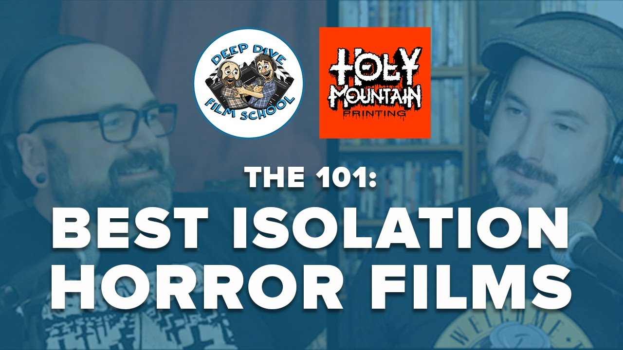 Best Isolation Horror Films! Deep Dive Film School X Holy Mountain Printing