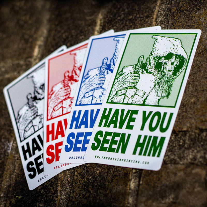 """HAVE YOU SEEN HIM"" VINYL STICKER BUNDLE"