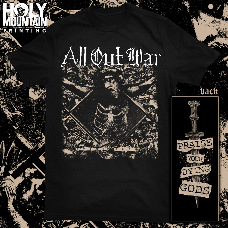 "ALL OUT WAR ""DYING GODS"" SHIRT"