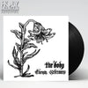 "THE BODY ""CHRIST REDEEMERS"" VINYL"