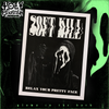 "SOFT KILL ""PRETTY FACE"" GLOW IN THE DARK POSTER"