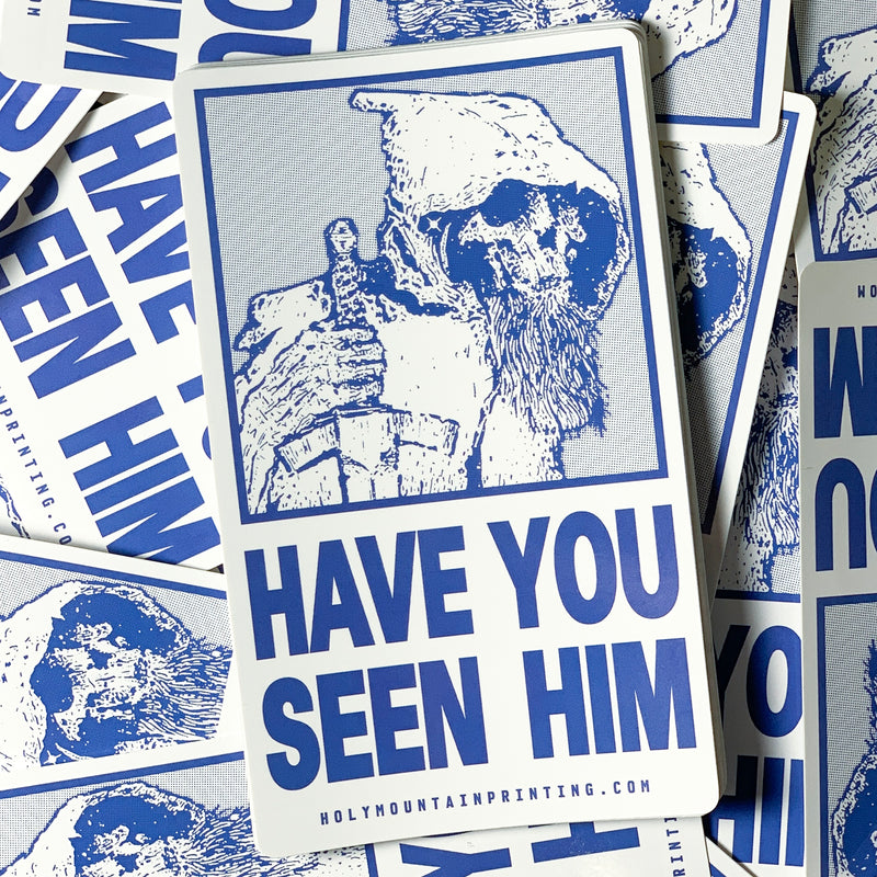 """HAVE YOU SEEN HIM"" VINYL STICKER BLUE"