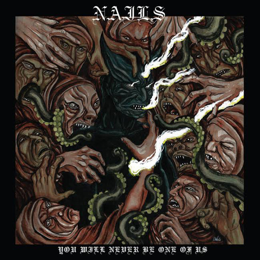 "NAILS ""YOU WILL NEVER BE ONE OF US"" CD"